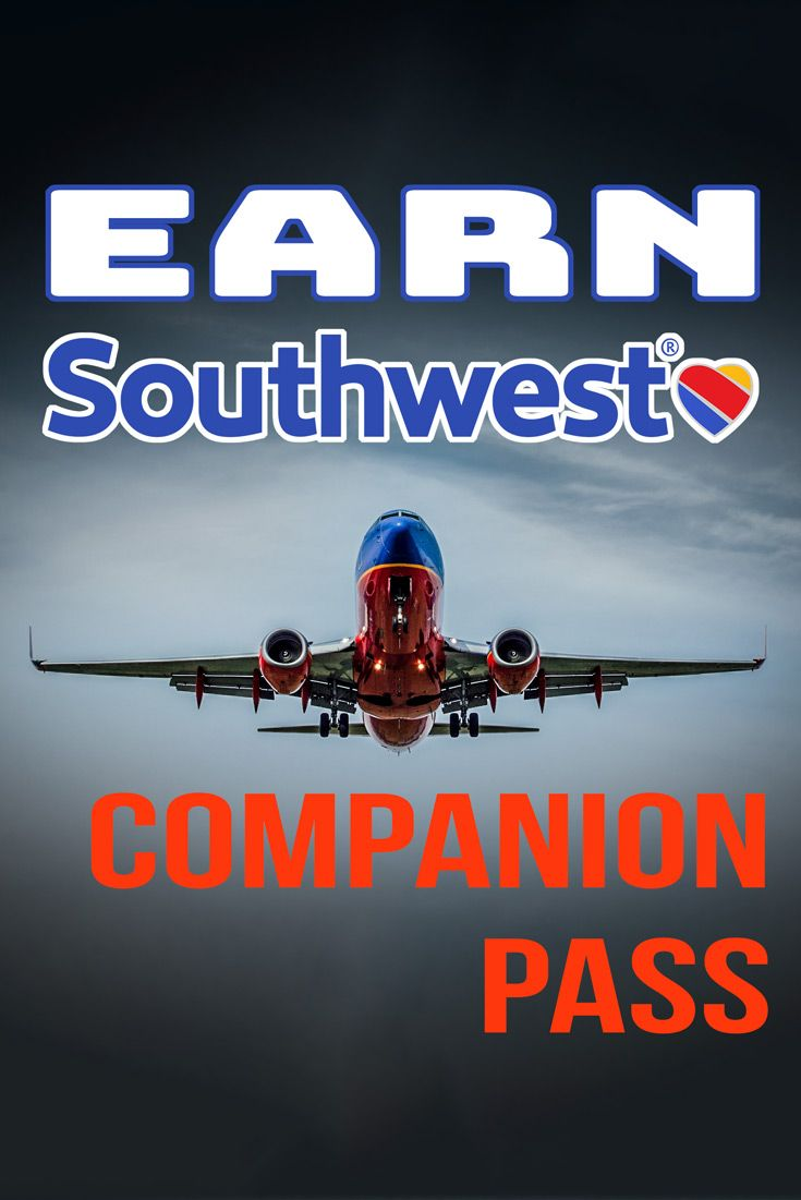 Plog 9 How I Earned The Southwest Companion Pass With Images