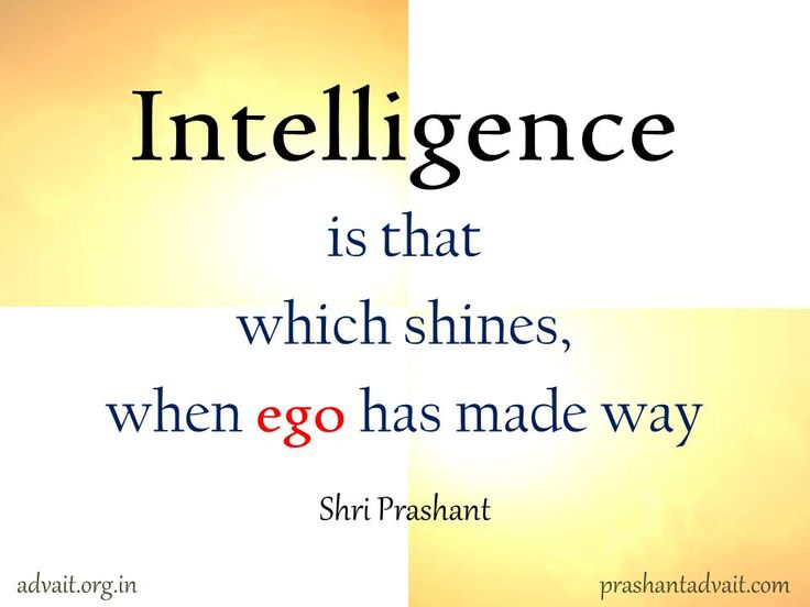 Intelligence is that which shines, when the ego has made way. ~ Shri Prashant #ShriPrashant #Advait #intelligence #ego  Read at:- prashantadvait.com Watch at:- www.youtube.com/c/ShriPrashant Website:- www.advait.org.in Facebook:- www.facebook.com/prashant.advait LinkedIn:- www.linkedin.com/in/prashantadvait Twitter:- https://twitter.com/Prashant_Advait