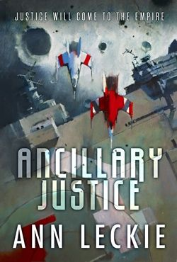 Ann Leckie Ancillary Justice