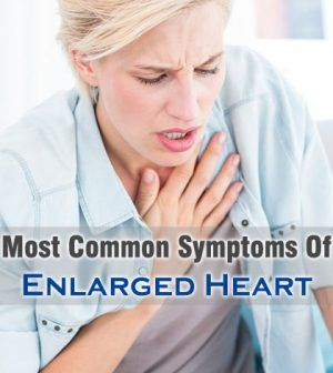 What Are The Most #Common #EnlargedHeart #Symptoms To Look For?…