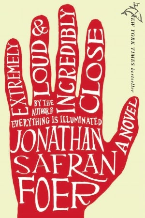 I need to finish this one  Extremely Loud & Incredibly Close- Jonathan Safran Foer