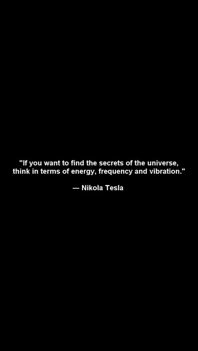 -Nikola Tesla
