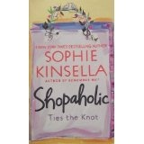 Shopaholic Ties the Knot (Shopaholic Series) (Mass Market Paperback)By Sophie Kinsella
