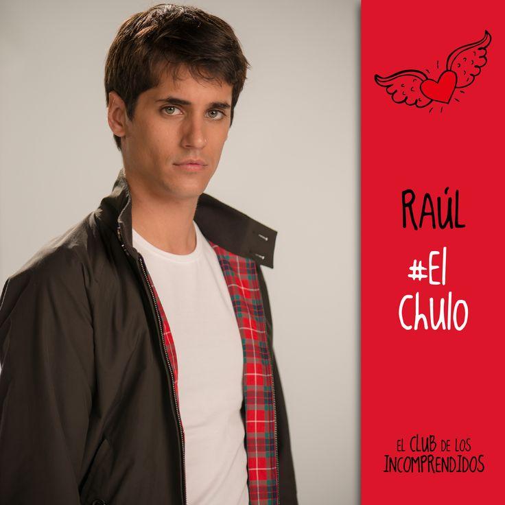 El club de los Incomprendidos#Raul#LiderNato#Chulo