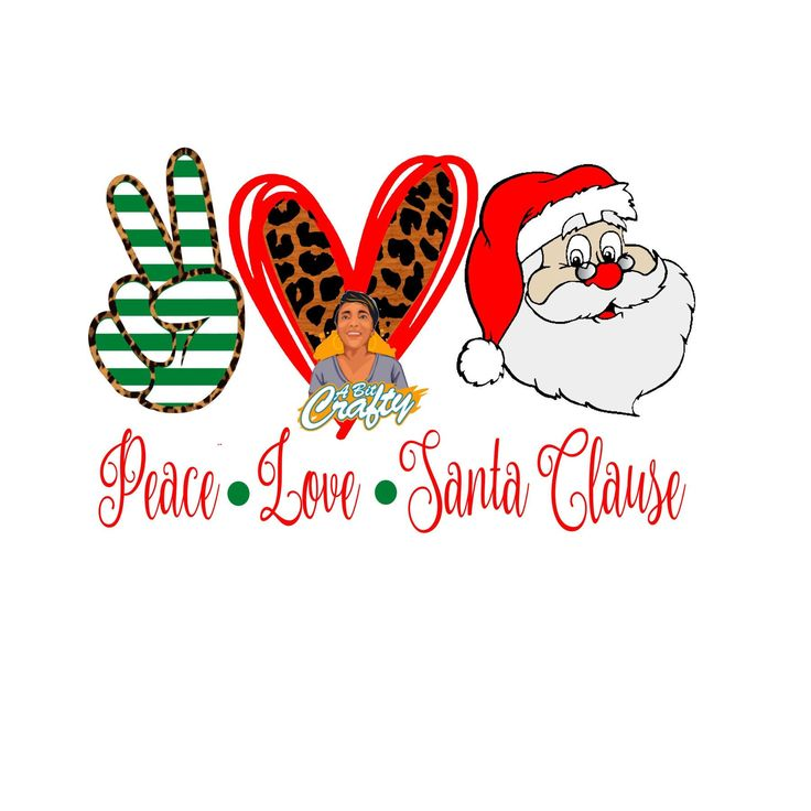 Download Peace, Love, Santa Claus svg, png, jpeg, digital download ...