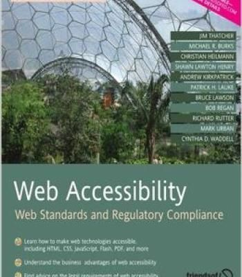 Web Accessibility: Web Standards And Regulatory Compliance PDF