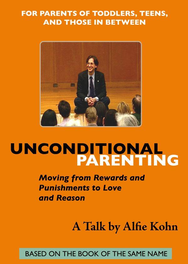 Unconditional Parenting DVD - Alfie Kohn