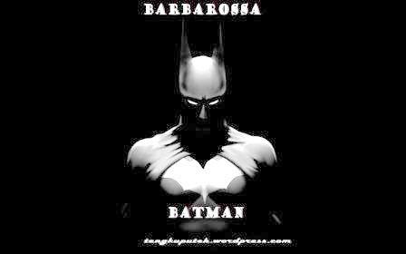 8.BATMAN AS BARBAROSSA