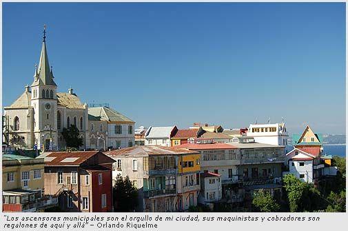 La ciudad de Valparaiso tiene muchos cosas ùnicos en el mundo. Valparaiso es un ciudad con un cultura interesante que permitío para diferente cosas como edificios o formas de transportacion. -R.M.