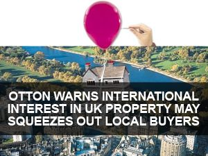 Property investment expert Rick Otton warns that increasing levels of international institutional investment in the UK market, particularly from the US, could make it even harder for buyers to get into the UK housing market.