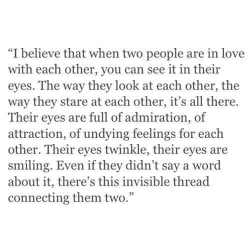 People say they can see how much we love each by the look in our eyes