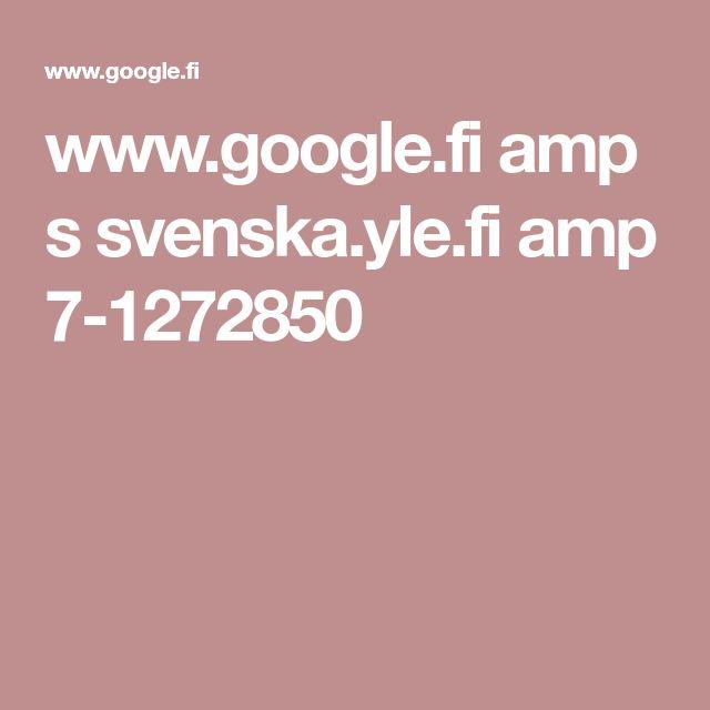 www.google.fi amp s svenska.yle.fi amp 7-1272850