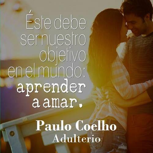 Aprender a AMAR ~ Paulo Coelho ~ Adulterio
