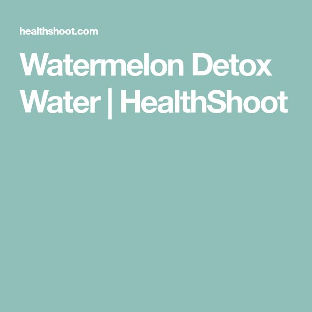 Watermelon Detox Water | HealthShoot
