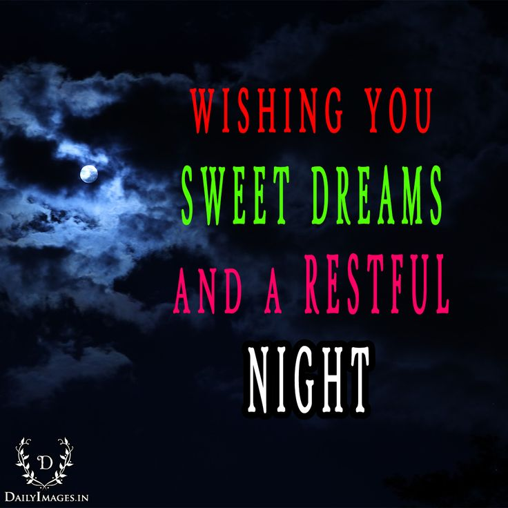 wishing you sweet dreams and a restful night. #goodnight #gn #quotes