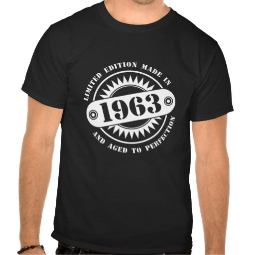 LIMITED EDITION MADE IN 1963 #tshirts #hoodies #tanks #sweaters #gifts #madein #limitededition #birthday #bday #year #age #mens #womens