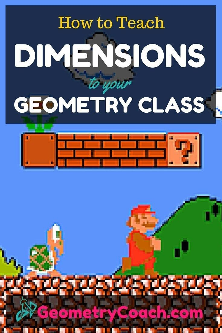 How To Teach Dimensions Geometrycoach Com Geometry Activities High School Geometry Activities Math Games Middle School [ 1102 x 735 Pixel ]