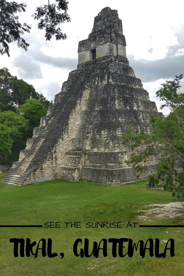 Tikal in Guatemala is the most impressive Maya site I have seen, and definitely worth a visit. But is a Tikal sunrise tour best, or sunset? Or neither!?