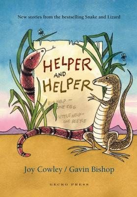 """Helper and helper : Snake and Lizard"", by Joy Cowley, Gavin Bishop - We should have a new sign, said Lizard. Exactly what I was thinking! cried Snake. A huge sign at the entrance of our burrow! Snake and Lizard, Helper and Helper. Big help one egg. Little help one beetle. Lizard lifted his chin in defiance. 'Lizard and Snake! Lizard and Snake! ""My dear friend, we can't have that. Creatures are used to Snake and Lizard. They'll think Lizard and Snake is a new partnership."
