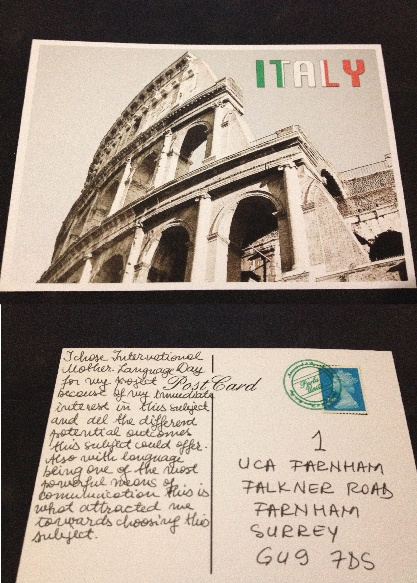 This is one of my final printed artefact, I chose this image because I believe is best suited to represent Italy. There is a white border around the edge of the image. On the back I used one of the Italian stamps. Also on the back its a brief statement of intent, a more detailed statement of intent will be on Pinterest. Im really pleased with the outcome of this postcard. The paper I used is premium card.