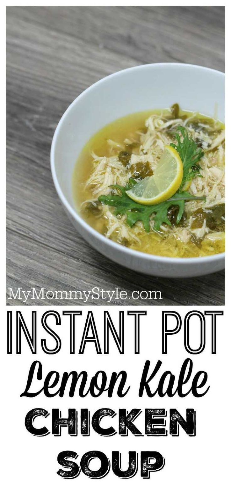 Instant Pot Lemon Kale Chicken Soup Pin