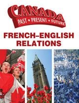 971  GOL French-English Relations 971 GOL French-English Relations.Take a trip through time with this exciting series about all aspects of Canadian history. From political leaders to women's issues, each title takes a look at the biggest events of every decade in the past 100 years. With a focus on the future, students will learn how great moments, people, and inventions years ago shaped the face of the nation today.