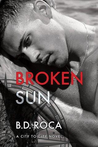 (1) Release Day Review: Broken Sun by B.D. Roca   Divine Magazine