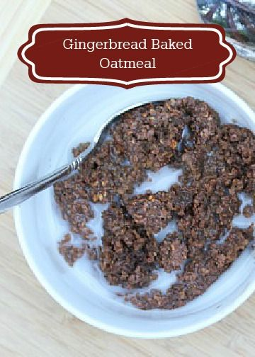 ... oatmeal! Your family will love this Gingerbread Baked Oatmeal recipe
