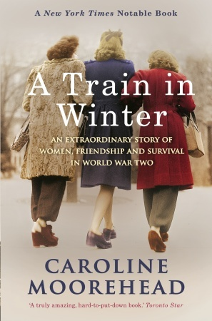 Best 725 livros images on pinterest livros book cover art and a train in winter an extraordinary story of women friendship and survival in world war two by caroline moorehead non fiction history wwii fandeluxe Gallery