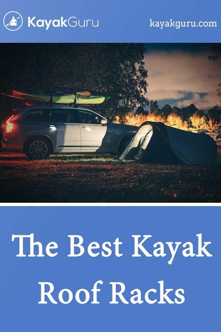 Best Kayak Roof Racks Kayaking Kayak Roof Rack Best Places To Travel