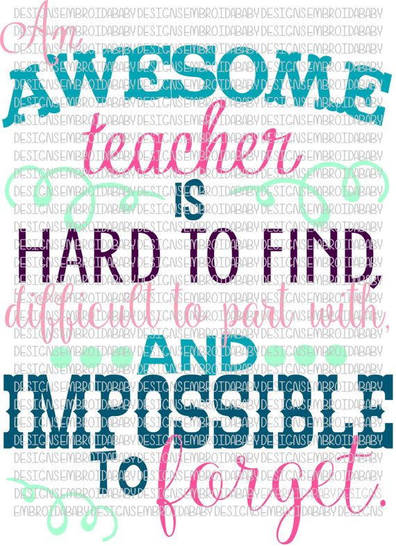 YOU MUST HAVE A CUTTING MACHINE TO USE THIS FILE THIS IS A DIGITAL FILE - NOTHING WILL BE MAILED TO YOU  Design: An Awesome Teacher is Hard to Find,
