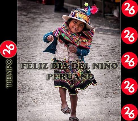 FELIZ DÍA DEL NIÑO PERUANO Y A TODOS LOS NIÑOS DEL MUNDO ENTERO.