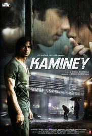 Kaminey Full Movie Free Download. The desperate lives of two estranged twin brothers converge over missing drugs, politics, racial prejudice, corrupt cops and an unplanned pregnancy.