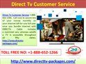 Direct Tv Customer Service Number  1-888-652-1266 for Business Packages Show your customers and employees you mean business with Direct Tv Customer Service Number  1-888-652-1266.  Packages for your specific business.  NFL SUNDAY TICKET plus tons of sports. SonicTap satellite music included for 3 mos. Get a personalized quote +1-888-652-1266. http://www.directtv-packages.com/