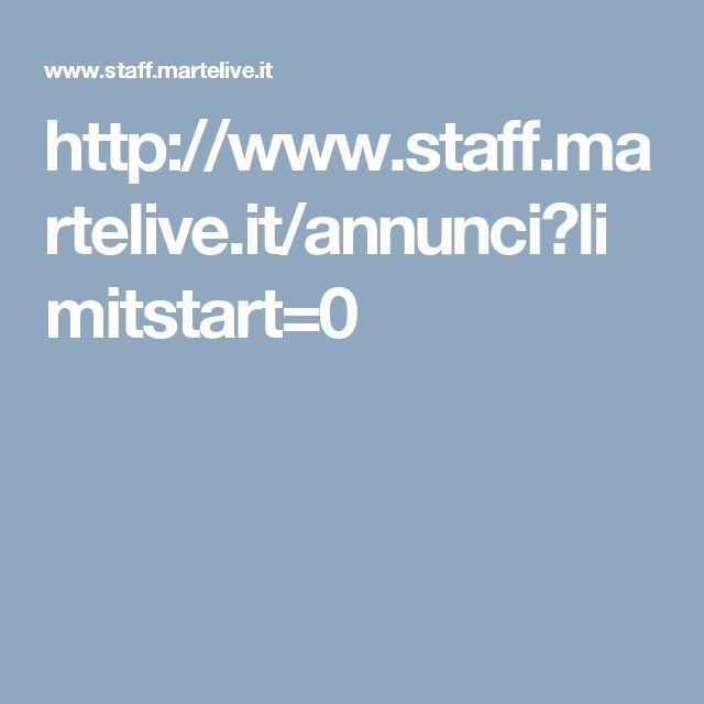 http://www.staff.martelive.it/annunci?limitstart=0