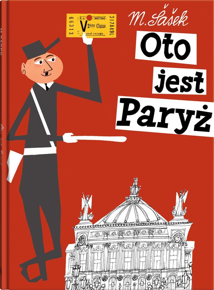 Oto jest Paryż M.Sasek słynna seria książeczek dla dzieci o miastach świata.