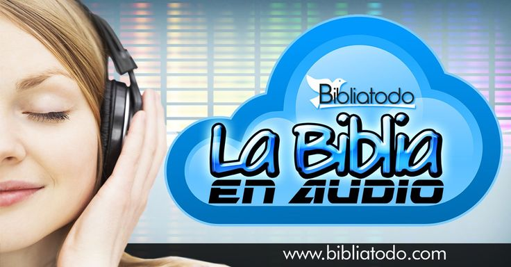Aquí encontrarás La Biblia en Audio gratis completa, en diferentes versiones dramatizadas, La Biblia Hablada
