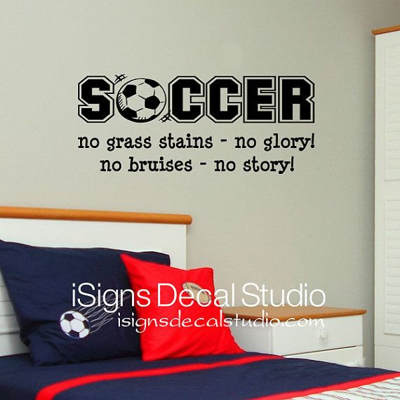 Soccer Wall Decal  No grass stains no glory by iSignsDecalStudio