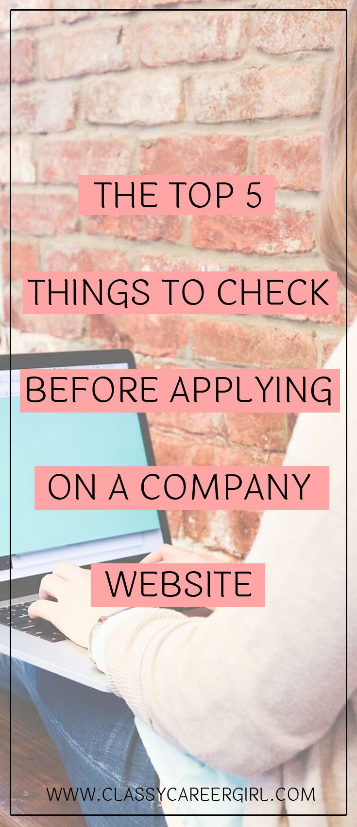 The Top 5 Things to Check Before Applying on a Company Website  These days, even browsing through online job opportunities can be a stressful experience. This is because we live in an era of information. The process of applying for a job is a mosaic of actions and knowledge.  Read More: http://www.classycareergirl.com/2016/07/company-website-applying/