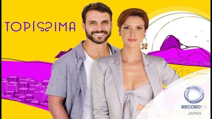 Novela Topissima 21 05 2019 Capitulo 1 Estreia Completo Com