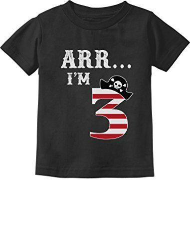 Arr Im 3 Pirate Birthday Party Three Year Old Toddler/Infant Kids T-Shirt 4T Black