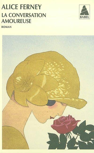 ALICE FERNEY - La Conversation amoureuse