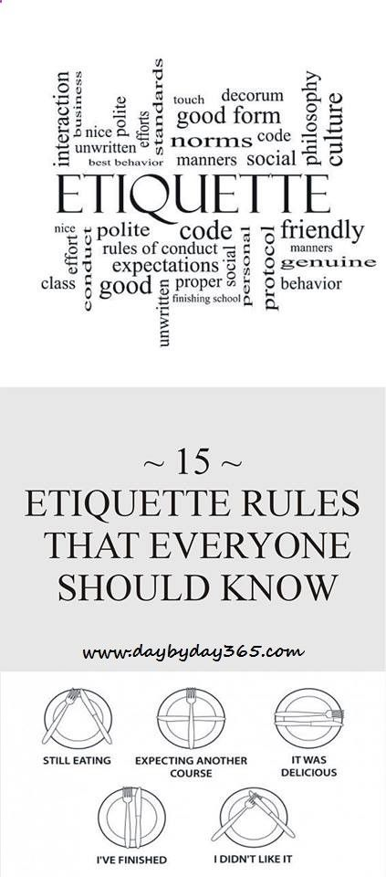 Read About It - 15 Etiquette Rules That Everyone Sshould Know - Check This Awesome Article !!!
