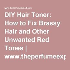 diy toner for brunettes wanting rid of red tones:  Add 2-3 drops (about the size of a pea) of green food coloring (or 2 drops of green and 1 blue if suffering for more orange than red tones) to your shampoo/conditioner