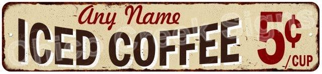 Iced Coffee 5? Personalized Your Name Metal Sign 4x18 4180008