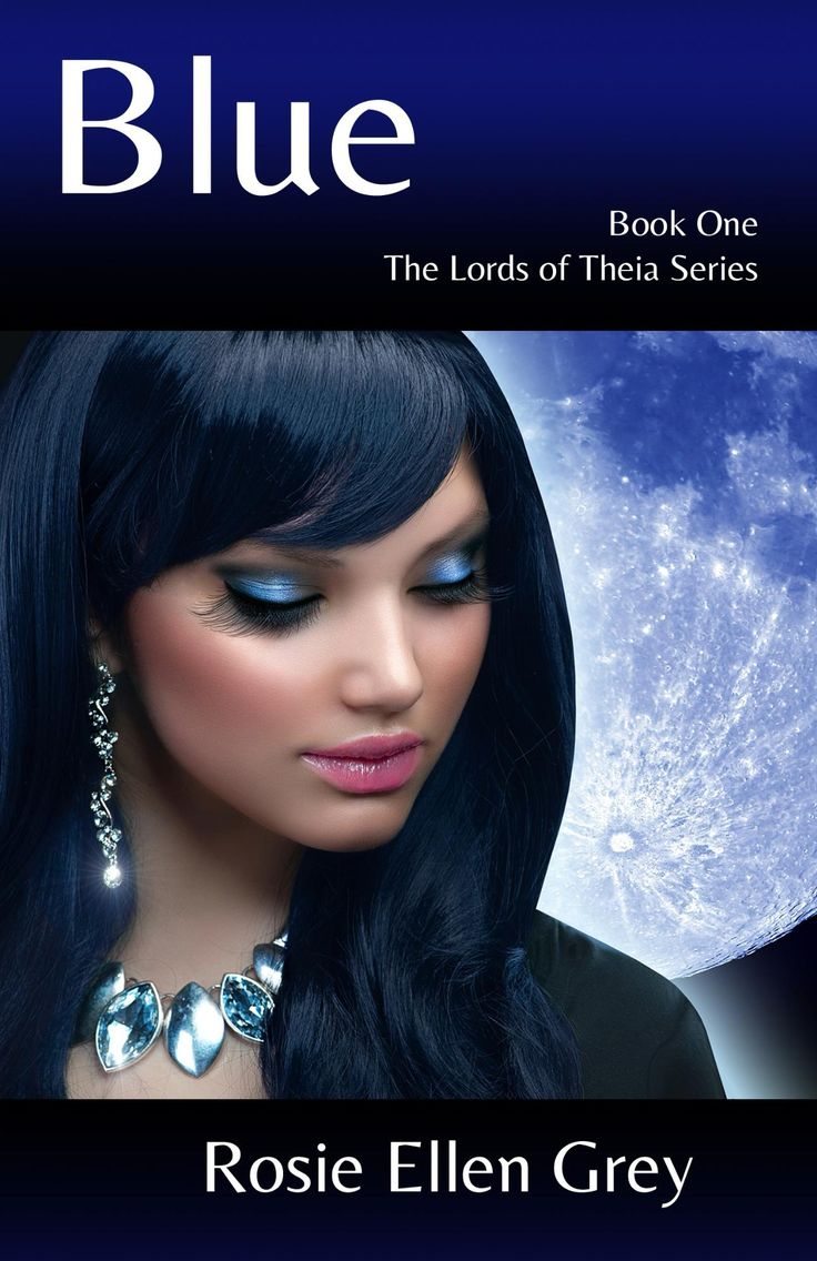 Blue - The Lords of Theia (book one)