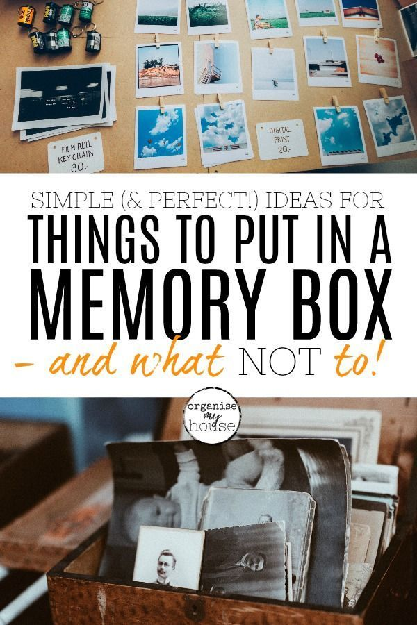 Simple Ideas For What To Put In A Memory Box What To Leave Out Memories Box Diy Memory Box Shadow Box Memory