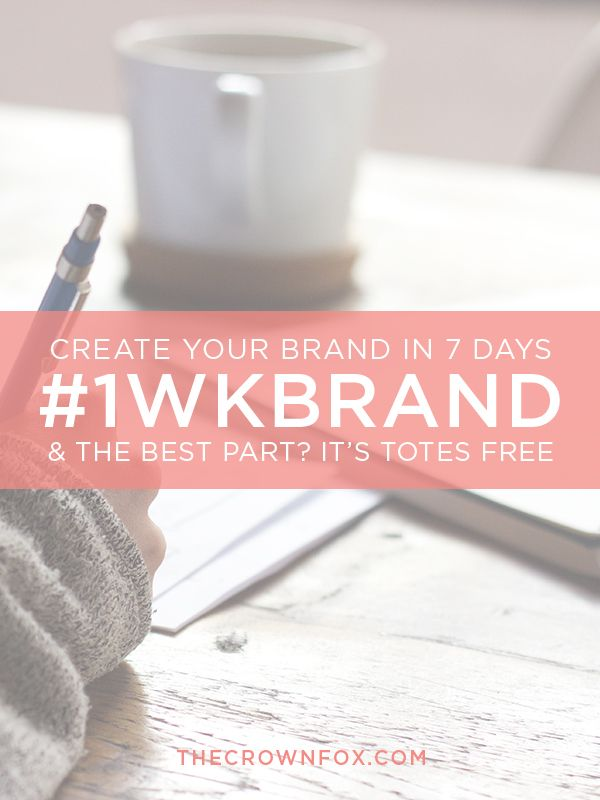 Understanding, Identifying, and Creating my brand in a week? And it's FREE? Sign me up!