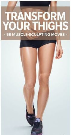 58 Game-Changing Exercises That'll Transform Your Thighs – Medi Idea