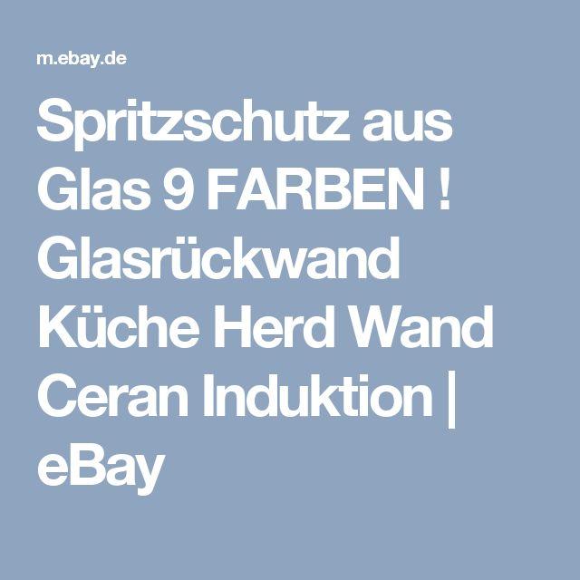 Details Zu Spritzschutz Aus Glas 9 FARBEN ! Glasrückwand Küche Herd Wand  Ceran Induktion